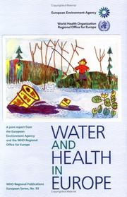 Cover of: Water and Health in Europe (WHO Regional Publications, European) | Jamie Bartram