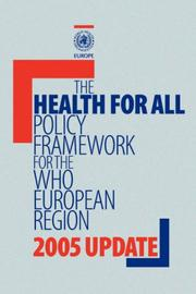 Cover of: The health for all policy framework for the WHO European Region by