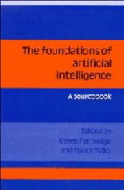 Cover of: The Foundations of Artificial Intelligence |