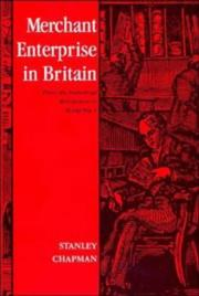 Cover of: Merchant enterprise in Britain | Stanley D. Chapman