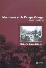 Cover of: Irlandeses en la pampa gringa