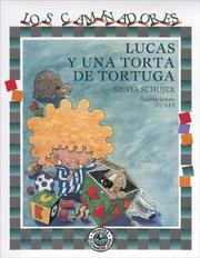 Cover of: Lucas Y Una Torta De Tortuga / Lucas and a Turtle Cake (Caminadores / Travellers)