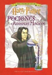 Cover of: Harry Potter Pociones y Animal - Block Actividades