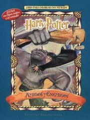 Cover of: Harry Potter Amigos y Enemigos - Para Colorear