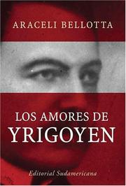 Cover of: Los amores de Yrigoyen