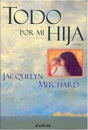 Cover of: Todo por mi hija