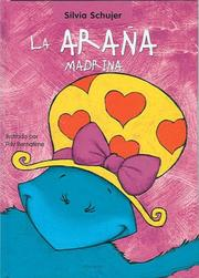 Cover of: La arana madrina (Un Cuento, Un Canto y a Dormir (a Story, a Song and to Sleep)
