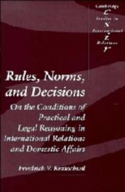 rules norms and decisions kratochwil friedrich v