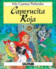 Cover of: Caperucita Roja/little Red Riding Hood (Mis Cuentos Preferidos)