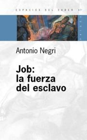 Cover of: Job: La Fuerza del Esclavo