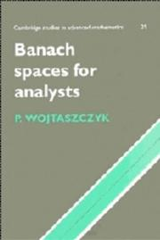 Cover of: Banach spaces for analysts