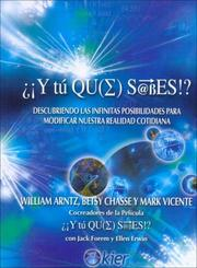 Cover of: Y Tu Que Sabes!?/ What the Bleep Do You We Know?