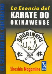 Cover of: La Esencia del Karate Do Okinawense/ The Essence of Okinawan Karate-Do (El Sendero Del Guerrero/ the Warrior's Path)