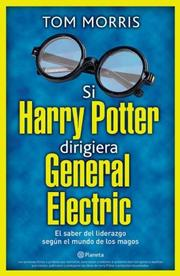 Cover of: Si Harry Potter Dirigiera General Electric