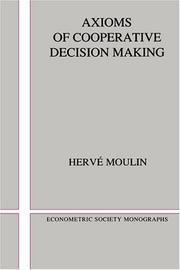 Cover of: Axioms of cooperative decision making