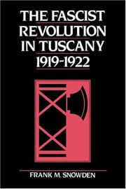 Cover of: The fascist revolution in Tuscany, 1919-1922