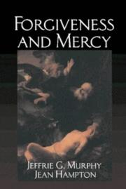 Cover of: Forgiveness and mercy