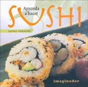 Cover of: Aprenda a Hacer Sushi/learn to Cook Sushi