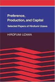 Cover of: Preference, production, and capital | Hirofumi Uzawa