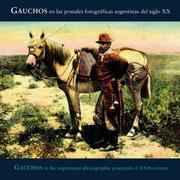 Cover of: Gauchos In Argentinian Photographic Postcards of the 20th Century