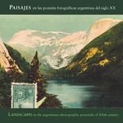 Cover of: Landscapes In Argentinian Photographic Postcards of the 20th Century