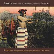 Cover of: Indians In Argentinian Photographic Postcards of the 20th Century