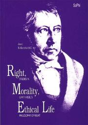 Cover of: Right, Morality, Ethical Life. Studies in G.W.F. Hegel