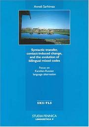 Cover of: Syntactic transfer, contact-induced change, and the evolution of bilingual mixed codes