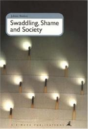 Cover of: Swaddling, shame and society