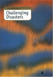 Cover of: Challenging disasters | Timo Hellenberg