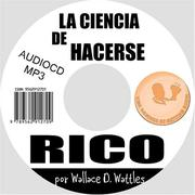 Cover of: La Ciencia de Hacerse Rico (The Science of Getting Rich)