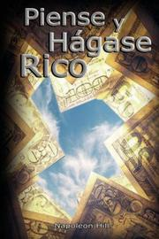 Cover of: Piense y Hagase Rico