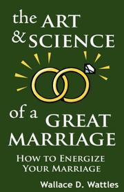 Cover of: The Art and Science of a Great Marriage