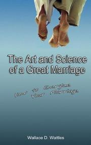 Cover of: The Art and Science of a Great Marriage: How to Energize Your Marriage
