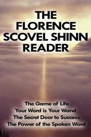 Cover of: The Florence Scovel Shinn's Reader
