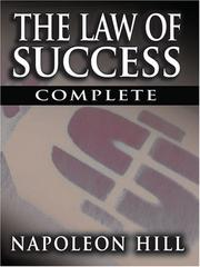 Cover of: The Law of Success In Sixteen Lessons by Napoleon Hill (Complete, Unabridged)