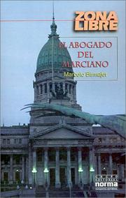 Cover of: El Abogado Del Marciano (Zona Libre) by Marce Birmajer