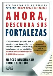 Cover of: Ahora Descubra Sus Fortalezas by Marcus Buckingham, Donald O. Clifton