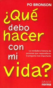 Cover of: Que Debo Hacer Con Mi Vida? / What Should I Do With My Life