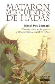 Cover of: Mataron Mis Cuentos De Hadas / They Killed My Fairy Tales