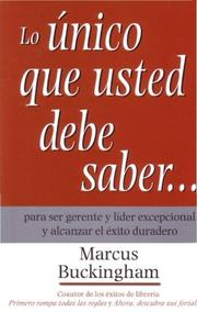 Cover of: Lo Unico Que Usted Debe Saber/ the Only Thing You Should Know