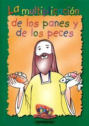 Cover of: La Multiplicacion De Los Panes Y De Los Peces (Color y Crayon) by Panamericana