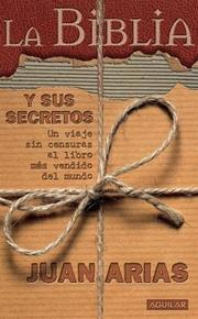 Cover of: La Biblia y Sus Secretos
