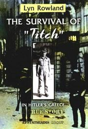 Cover of: Survival of Titch in Hitler's Greece