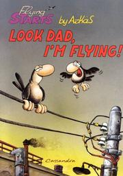Cover of: Look Dad, I'm Flying (Flying Starts) (Flying Starts)