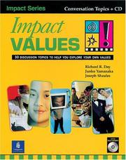 Cover of: Impact Values! 30 Discussion Topics to Help You Explore Your Own Values (Student Book with Self-Study Audio CD) by Richard R. Day, Junko Yamanaka, Joseph Shaules