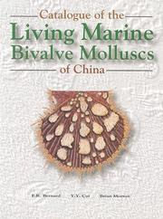 Cover of: A Catalogue of the Living Marine Bivalve Molluscs of China