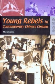 Cover of: Young Rebels in Contemporary Chinese Cinema