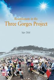 Cover of: Resettlement in the Three Gorges Project in China
