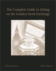 Cover of: The Complete Guide to Listing on the London Stock Exchange